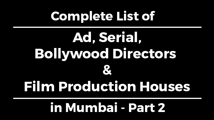 List of ad tv serials directors film production for Architecture firms for internship in mumbai